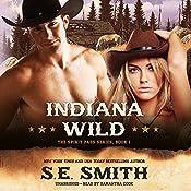 Indiana Wild: Spirit Pass, Book 1 | S. E. Smith