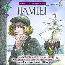 Hamlet (Weltliteratur für Kinder) (       UNABRIDGED) by Barbara Kindermann, William Shakespeare Narrated by Samuel Weiss