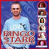 リンゴ・スター&ヒズ・オール・スター・バンド・ライヴ 2006