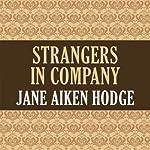 Strangers in Company | Jane Aiken Hodge