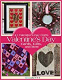 41 Valentines Day Crafts:  Valentines Day Cards, Gifts, and More