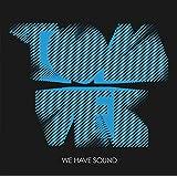 We Have Sound