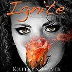 Ignite: Midnight Fire, Volume 1 Hörbuch von Kaitlyn Davis Gesprochen von: Meghan Crawford