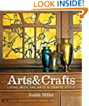 Miller's Arts & Crafts: Living with t...