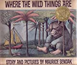 Image of Where the Wild Things Are [First Edition / Second Issue Dust Jacket]