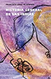 img - for Historia general de las Indias (Memoria) (Spanish Edition) book / textbook / text book