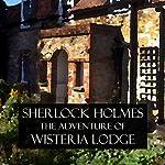 Sherlock Holmes: The Adventure of Wisteria Lodge | Arthur Conan Doyle
