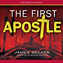 The First Apostle Audiobook by James Becker Narrated by Graeme Malcolm