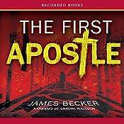 The First Apostle | James Becker