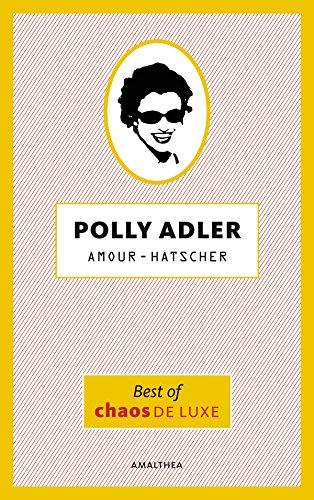 amour-hatscher-best-of-chaos-de-luxe-german-edition