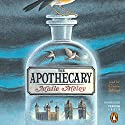 The Apothecary (       UNABRIDGED) by Maile Meloy Narrated by Cristin Milioti