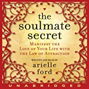 The Soulmate Secret | [Arielle Ford]