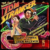 The Adventures of Tom Stranger, Interdimensional Insurance Agent   [Larry Correia]
