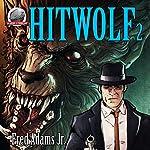 Hitwolf, Volume 2 | Fred Adams Jr.