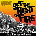 Set the Night on Fire | Libby Fischer Hellmann