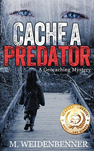 Cache A Predator by M. Weidenbenner ebook deal