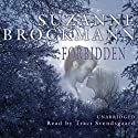 Forbidden Audiobook by Suzanne Brockmann Narrated by Traci Svendsgaard