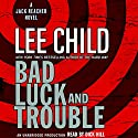 Bad Luck and Trouble: A Jack Reacher Novel Audiobook by Lee Child Narrated by Dick Hill