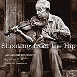 img - for Shooting from the Hip: Photographs and Essays book / textbook / text book