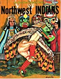 img - for Northwest Indians (An Educational Coloring Book Ser) book / textbook / text book