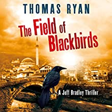 The Field of Blackbirds Audiobook by Thomas Ryan Narrated by Simon Mattacks