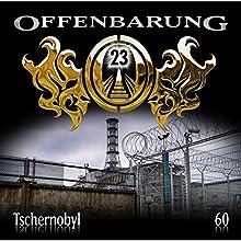 Tschernobyl (Offenbarung 23, 60) Hörspiel von Catherine Fibonacci Gesprochen von: Alex Turrek, Marie Bierstedt, Peter Flechtner