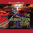 The Annihilation Score Audiobook by Charles Stross Narrated by Elle Newlands