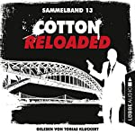 Cotton Reloaded: Sammelband 13 (Cotton Reloaded 37-39) | Oliver Buslau,Jürgen Benvenuti,Peter Mennigen