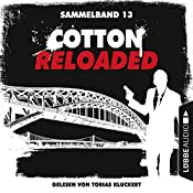 Cotton Reloaded: Sammelband 13 (Cotton Reloaded 37-39) | Oliver Buslau, Jürgen Benvenuti, Peter Mennigen