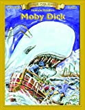 Moby Dick (Bring the Classics to Life: Level 5)