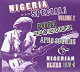 Nigeria Special Volume 2: Modern Highlife, Afro-Sounds and Nigerian Blues 1970-1976