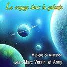 Le Voyage Dans La Galaxie : Musique De Relaxation