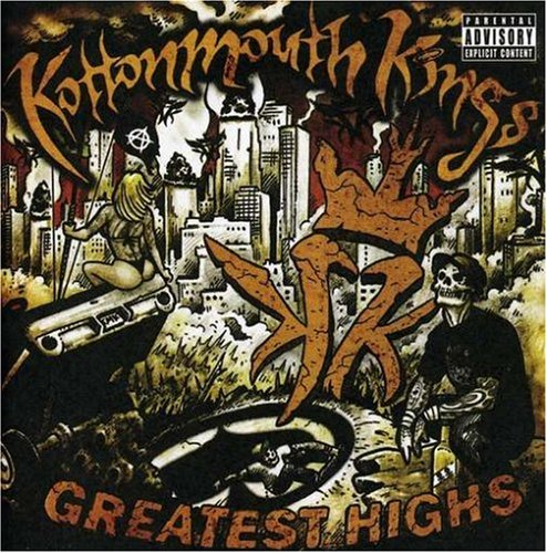 Kottonmouth Kings - Greatest Highs - Zortam Music