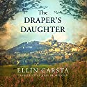The Draper's Daughter Audiobook by Ellin Carsta, John Brownjohn - translator Narrated by Lauren Ezzo