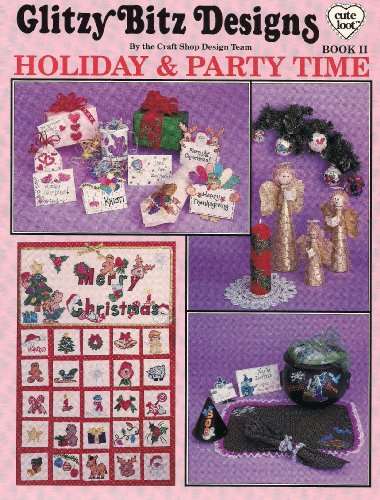 Holiday and Party Time- Glitzy Bitz Designs - Book II PDF