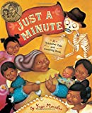 img - for Just a Minute: A Trickster Tale and Counting Book book / textbook / text book
