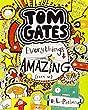 Everything's Amazing (sort of) (Tom Gates)