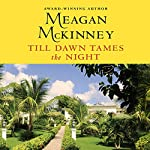 Till Dawn Tames the Night | Meagan McKinney