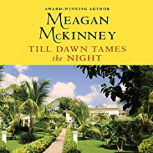 Till Dawn Tames the Night Audiobook by Meagan McKinney Narrated by Lisa Flanagan