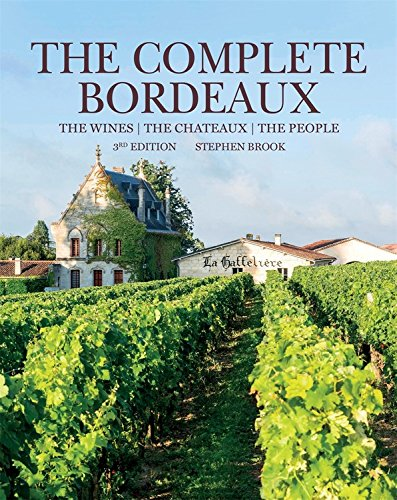 The Complete Bordeaux by Stephen Brook