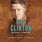 Bill Clinton: The American Presidents | Michael Tomasky,Sean Wilentz - editor,Arthur M. Schlesinger Jr. - editor