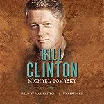 Bill Clinton: The American Presidents | Michael Tomasky,Sean Wilentz - editor,Arthur M. Schlesinger Jr. - editor