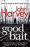 Good Bait (0099568594) by Harvey, John