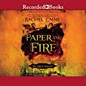 Paper and Fire: The Great Library Audiobook by Rachel Caine Narrated by Julian Elffer