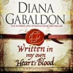 Written in My Own Heart's Blood (       UNABRIDGED) by Diana Gabaldon Narrated by Davina Porter