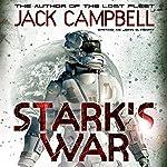 Stark's War   Jack Campbell