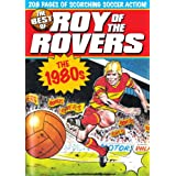 The Best of Roy of the Rovers: The 1980sby David Sque Tom Tully