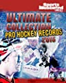 Ultimate Collection of Pro Hockey Records 2015 (Sports Illustrated Kids)