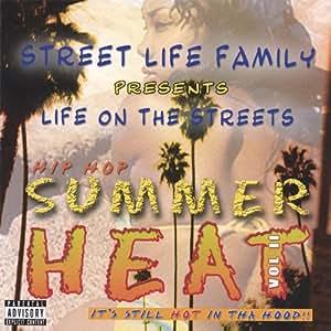 Hip Hop Summer Heat Vol.2: Street Life Family: Amazon.it ...