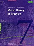 MUSIC THEORY IN PRACTICE: Grade 7